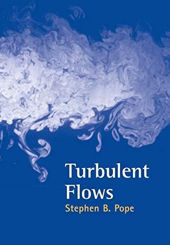 Turbulent Flows: Pope, Stephen B.