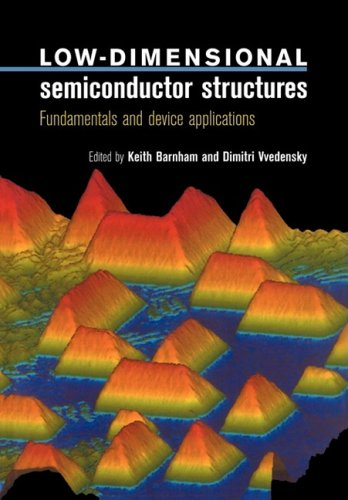 9780521599047: Low-Dimensional Semiconductor Structures: Fundamentals and Device Applications
