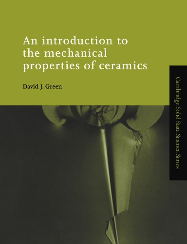 9780521599139: An Introduction to the Mechanical Properties of Ceramics (Cambridge Solid State Science Series)