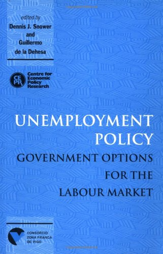 Unemployment Policy: Government Options for the Labour Market