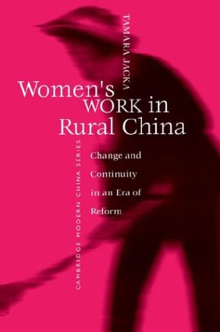 9780521599283: Women's Work in Rural China: Change and Continuity in an Era of Reform
