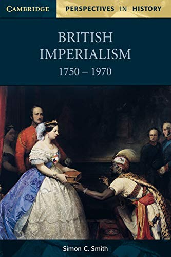 9780521599306: British Imperialism 1750-1970 (Cambridge Perspectives in History)