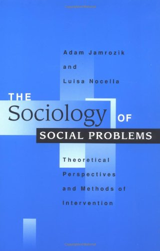 9780521599320: The Sociology of Social Problems: Theoretical Perspectives and Methods of Intervention