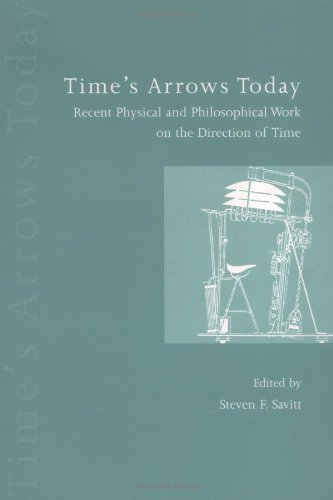 9780521599450: Time's Arrows Today: Recent Physical and Philosophical Work on the Direction of Time