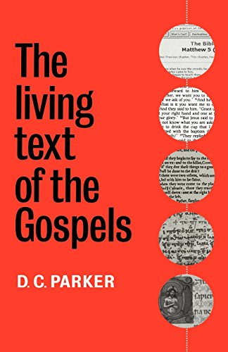 9780521599511: The Living Text of the Gospels