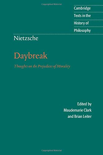 9780521599634: Nietzsche: Daybreak 2nd Edition Paperback: Thoughts on the Prejudices of Morality (Cambridge Texts in the History of Philosophy)