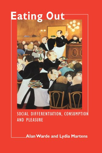 9780521599696: Eating Out: Social Differentiation, Consumption and Pleasure