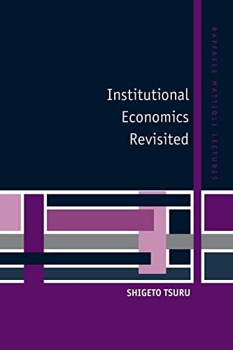 9780521599726: Institutional Economics Revisited (Raffaele Mattioli Lectures)