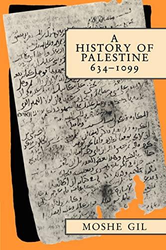 A History of Palestine, 634-1099: Gil, Moshe