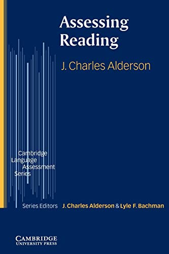Assessing Reading (Cambridge Language Assessment): Alderson, J. Charles