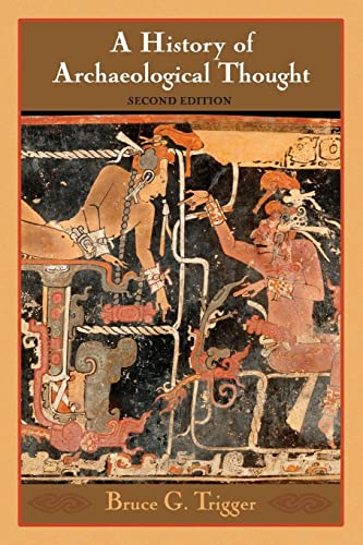 9780521600491: A History of Archaeological Thought 2nd Edition Paperback