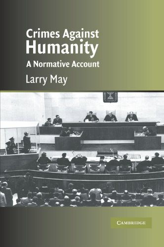 9780521600514: Crimes against Humanity: A Normative Account (Cambridge Studies in Philosophy and Law)