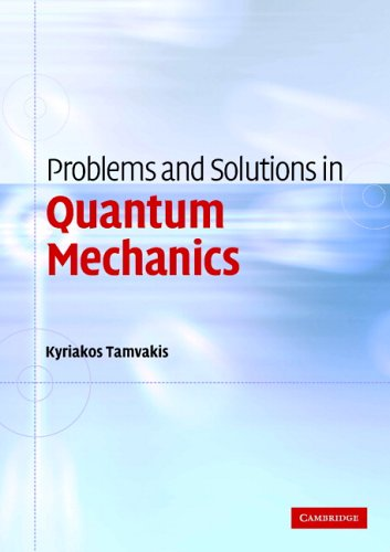 9780521600576: Problems and Solutions in Quantum Mechanics