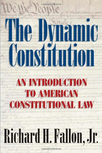 9780521600781: The Dynamic Constitution: An Introduction to American Constitutional Law