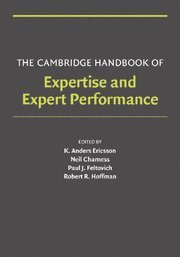 9780521600811: The Cambridge Handbook of Expertise and Expert Performance