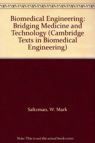 9780521600835: Biomedical Engineering: Bridging Medicine and Technology (Cambridge Texts in Biomedical Engineering)