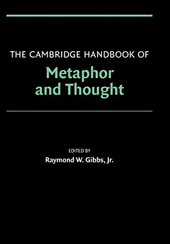 9780521600866: The Cambridge Handbook of Metaphor and Thought (Cambridge Handbooks in Psychology)