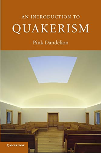 An Introduction to Quakerism: Pink Dandelion