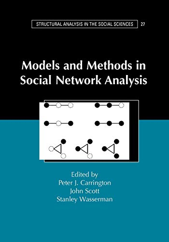 9780521600972: Models and Methods in Social Network Analysis Paperback (Structural Analysis in the Social Sciences)