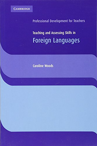 9780521601030: Teaching and Assessing Skills in Foreign Languages (Cambridge International Examinations)