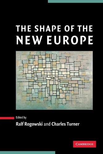 9780521601085: The Shape of the New Europe Paperback