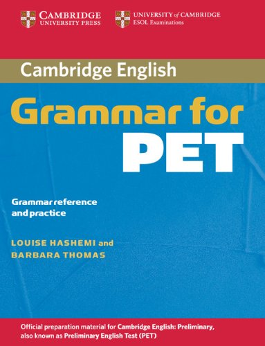 9780521601214: Cambridge Grammar for PET without Answers: Grammar Reference and Practice [Lingua inglese]