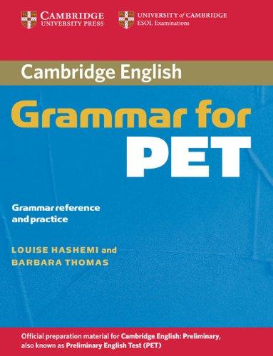 9780521601214: Cambridge grammar for Pet. Without answer. Per le Scuole superiori