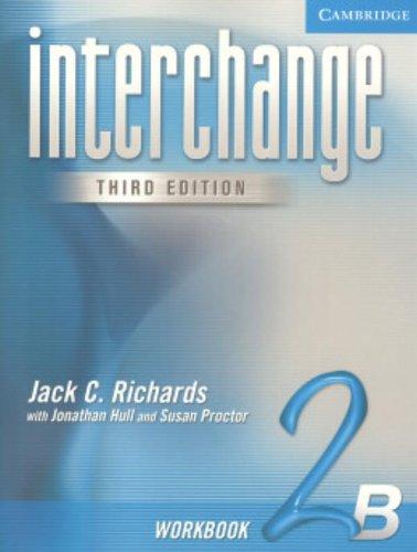 9780521602020: Interchange Workbook 2B (Interchange Third Edition)