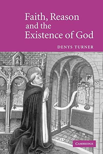 9780521602563: Faith, Reason and the Existence of God