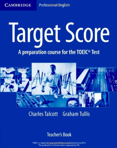 9780521602631: Target Score Teacher's Book (Cambridge Professional English)