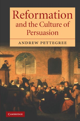 9780521602648: Reformation and the Culture of Persuasion