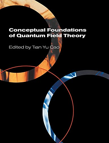 9780521602723: Conceptual Foundations of Quantum Field Theory