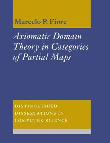 9780521602778: Axiomatic Domain Theory in Categories of Partial Maps (Distinguished Dissertations in Computer Science)