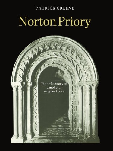 9780521602785: Norton Priory: The Archaeology of a Medieval Religious House