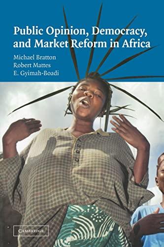 9780521602914: Public Opinion, Democracy, and Market Reform in Africa (Cambridge Studies in Comparative Politics)