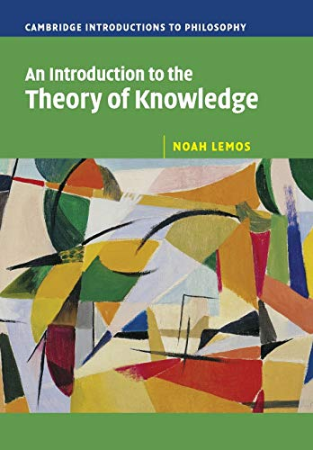 9780521603096: An Introduction to the Theory of Knowledge (Cambridge Introductions to Philosophy)