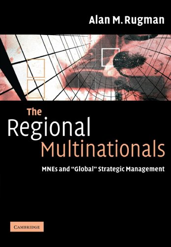 9780521603614: The Regional Multinationals: MNEs and 'Global' Strategic Management