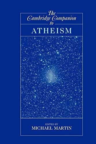 9780521603676: The Cambridge Companion to Atheism Paperback (Cambridge Companions to Philosophy)