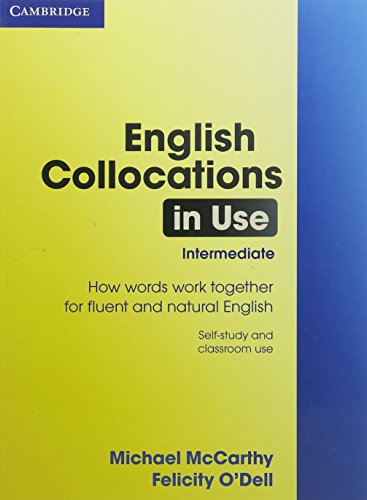9780521603782: English Collocations in Use Intermediate (Face2face S.)