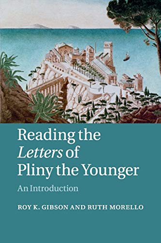 9780521603799: Reading the Letters of Pliny the Younger: An Introduction