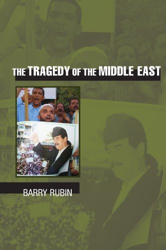The tragedy of the Middle East.: Rubin, Barry M.