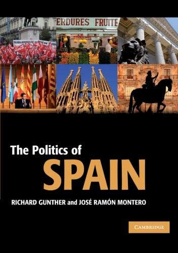 9780521604000: The Politics of Spain (Cambridge Textbooks in Comparative Politics)