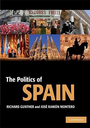 9780521604000: The Politics of Spain (Cambridge Textbooks in Comparative Politics)