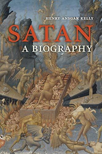9780521604024: Satan: A Biography