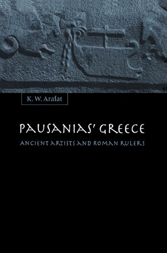 9780521604185: Pausanias' Greece Paperback: Ancient Artists and Roman Rulers
