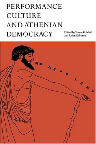 9780521604314: Performance Culture and Athenian Democracy