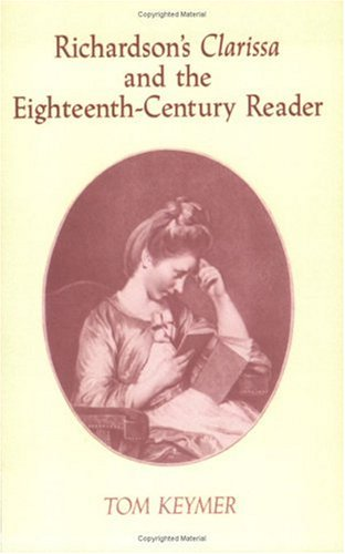 9780521604406: Richardson's 'Clarissa' and the Eighteenth-Century Reader (Cambridge Studies in Eighteenth-Century English Literature and Thought)