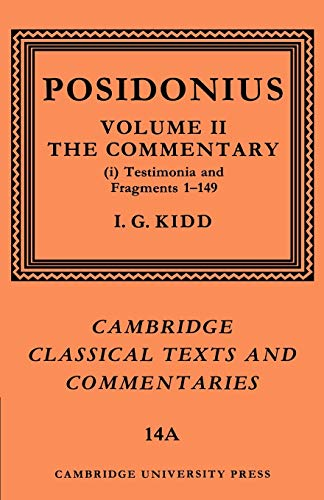 9780521604420: Posidonius: Volume 2, Commentary, Part 1 (Cambridge Classical Texts and Commentaries)