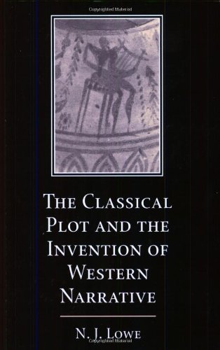 9780521604451: The Classical Plot and the Invention of Western Narrative