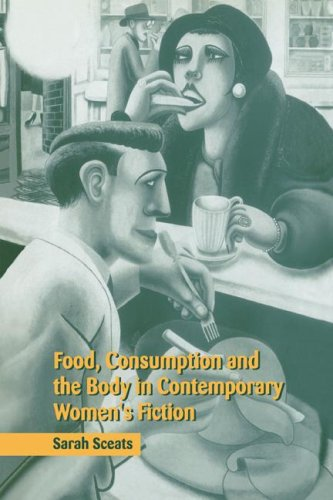 9780521604550: Food, Consumption and the Body in Contemporary Women's Fiction Paperback